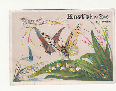 Kast's Shoe Store San Francisco CA Merry Christmas Butterfly Emb Vict Card c1880 ()