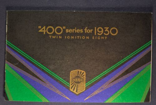 1930 Nash 400 Catalog Brochure Twin Ignition 8 Ambassador Excellent Original 30
