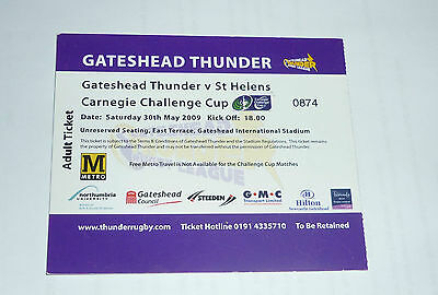 GATESHEAD THUNDER v St HELENS 30th MAY 2009 CHALLENGE CUP TICKET
