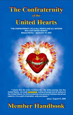 United Hearts Confraternity Handbook: Sacred Heart & Immaculate Heart Holy Love