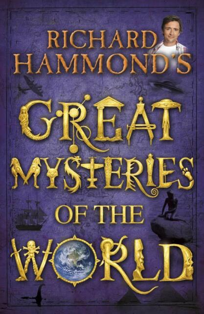 Richard Hammond's GREAT MYSTERIES of the WORLD                ISBN 9780370332376