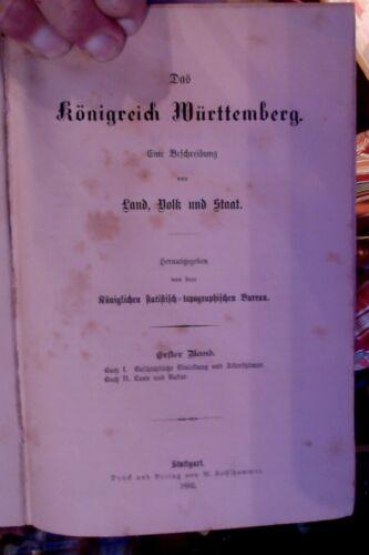 2 Bd. Das Königreich Württemberg 1882/4 Land Natur Volk Staat 850 Seiten!