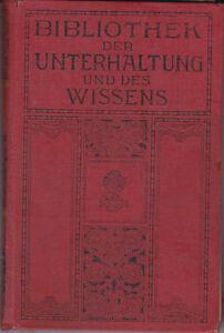Bibliothek der Unterhaltung und des Wissens Jahrgang 1913  Band 1