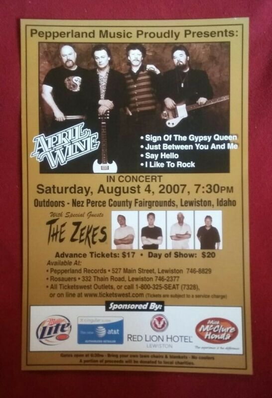 APRIL WINE w/ THE ZEKES (RARE) – 11x17 Concert Poster – Lewiston, ID ~ 8-4-2007