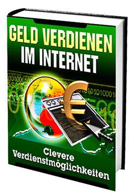 Geld verdienen im Internet! Clevere Verdienstmöglichkeiten! Existenzgründung!
