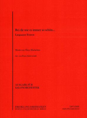 Bei Dir war es immer so schön Noten für Salonorchester Franz Stolzenwald (Arr.)