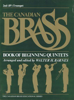 The Canadian Brass. Book of Beginning Quintets. 2nd (Bb) Trumpet. 2. Trompete