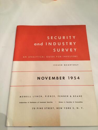 November 1954 Security and Industry Survey by Merrill Lynch