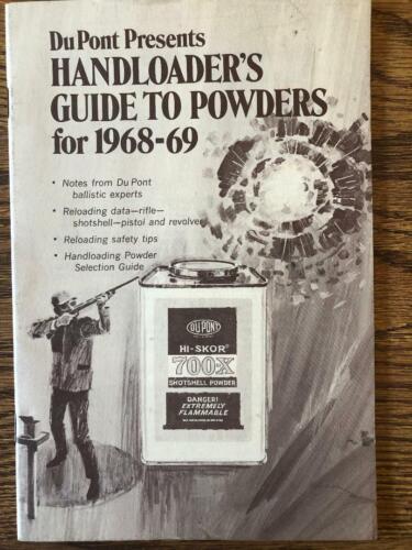 1968-69 Dupont Powders Guide To Powders Reloading Manual