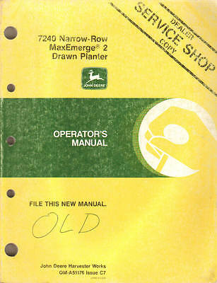 John Deere 7240 Narrow Row Maxemerge 2 Drawn Planters Operators Manual