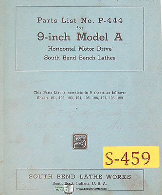 Southbend 9 Model A Lathe Parts P-444 Manual Year 1943