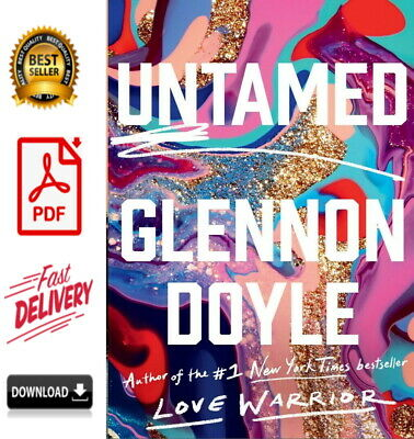 Untamed by Glennon Doyle 2020 BESTSELLER [P-D-F] Fast Delivery