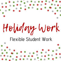 Student Work Opportunities - Part-Time/Full-Time & Holiday Work