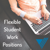 Flexible Student Work - Part-Time & Full-Time Positions