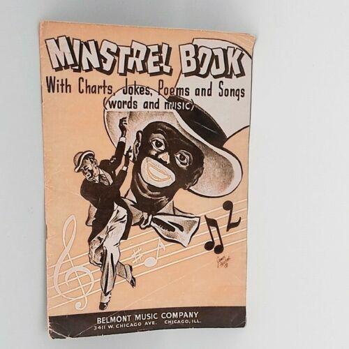 Vtg 1938 MINSTREL BOOK w/Charts, Jokes, Poems and Songs- Black Americana-Belmont