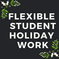 Student Work Positions - Part-Time/Full-Time/Holiday Work