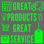 Great Products and Great Service