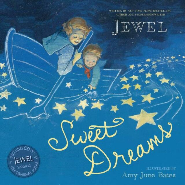 SWEET DREAMS by Jewel    Hardcover BOOK and CD