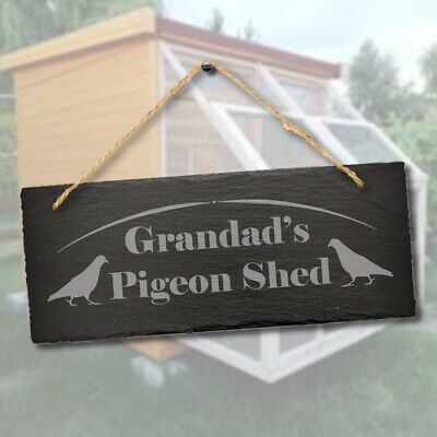 Grandads Pigeon Shed Laser Engraved Hanging Outdoor Slate Home Decor Plaque Sign