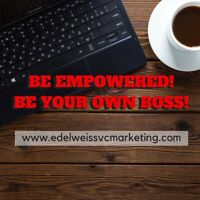 WORK FROM HOME! BE YOUR OWN BOSS!