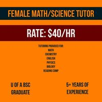 Female Math/Science tutor all ages