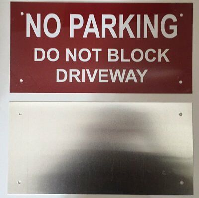 No Parking - Do Not Block Driveway Sign Aluminium 6x12 -rust Free -ref-am