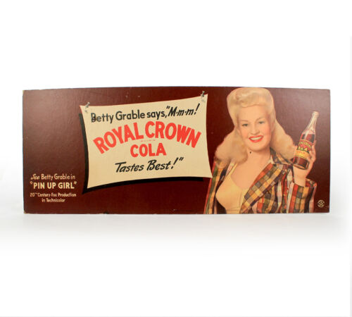 Vintage Original Sign 1940s Royal Crown Cola Betty Grable soda sign trolley sign
