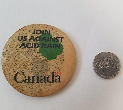 VINTAGE ACID RAIN ENVIRONMENT POLLUTION GLOBAL WARMING CANADA PIN BUTTON