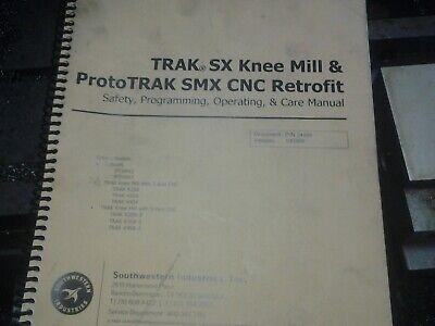 Southwestern Trak Sx Prototrak Smx Cnc Retrofitprogramingoperating Manual