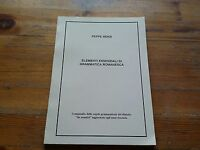P. Renzi, Elementi Essenziali Di Grammatica Romanesca, 1998 - element - ebay.it