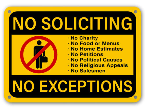 No Soliciting Sign No Exceptions Front Door Home Business Security Fence Signs