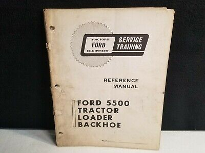 Ford 5500 Tractor Loader Backhoe Reference Manual.