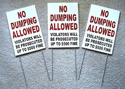3 No Dumping Allowed  8x12 Plastic Coroplast Signs W Slide-in-stakes