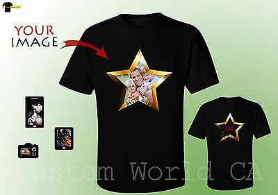 Fathers Day Custom Make Shirts Make Your Own Shirt Own Photo Picture Star Dad - Make Your Own T Shirts