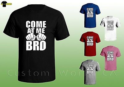 Come At Me Bro   Funny Shirt   Fist Fight Tee   College Humor Tee Fight