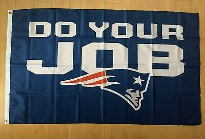 New England Patriots DO YOUR JOB 3x5 ft Flag Banner NFL - Patriots Flag