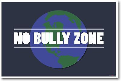 NO BULLY ZONE - NEW World Classroom Anti-Bullying Motivational Behavior POSTER