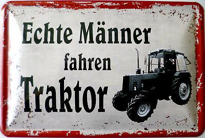 Schild Blechschild 20x30 cm - Echte Männer Traktor Feld Bauer Landwirtschaft