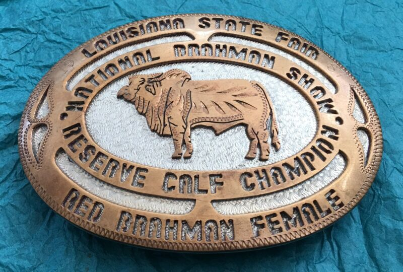 VTG LOUISIANA STATE FAIR NATIONAL BRAHMAN SHOW CALF CHAMPION TROPHY BELT BUCKLE
