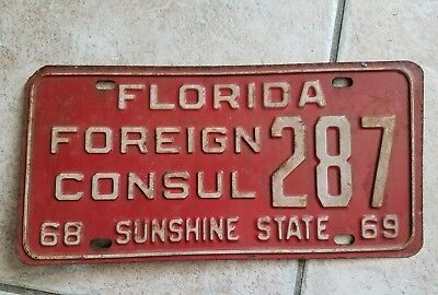 1968 Florida Foreign Consulate License Plate Tag Vintage Fl Fla Car Embassy