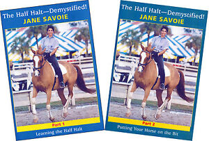 The Half-Halt Demystified by Jane Savoie Vols 1-2 DVDs Brand New, Authorized!