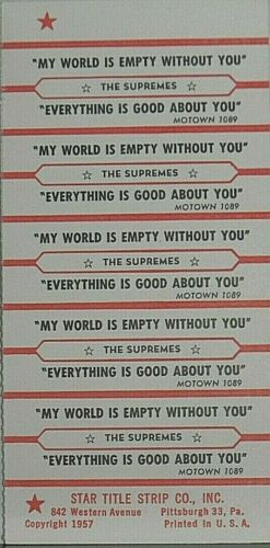 "JUKEBOX TITLE STRIP SHEET - THE SUPREMES ""My World Is Empty..."" Motown 1089"