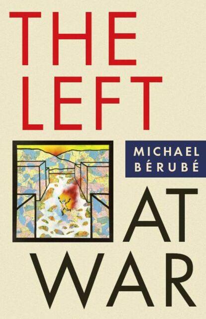 Left At War,HB,Michael Berube - NEW