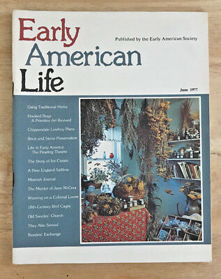 Early American Life Magazine 1977 Hooked Rugs Bird Cages Weaving on a Loom