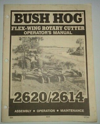 Bush Hog 2614 2620 Flex Wing Rotary Mower Cutter Shredder Operators Manual 694