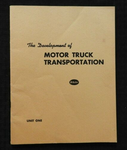 1947 DEVELOPMENT OF WHITE MOTOR COMPANY Semi Tractor Truck Salesman