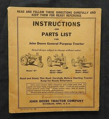 1939 Genuine John Deere B Bn Bnh Bw Bwh General Purpose Tractor Operators Manual