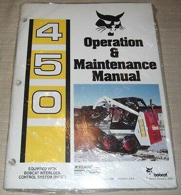 Bobcat 450 Skid Steer Loader Operator Operation Maintenance Manual Book