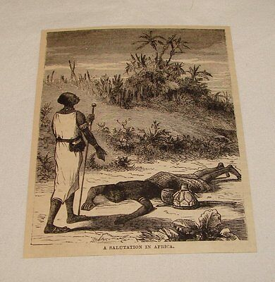 1884 magazine engraving ~ A SALUTATION IN AFRICA
