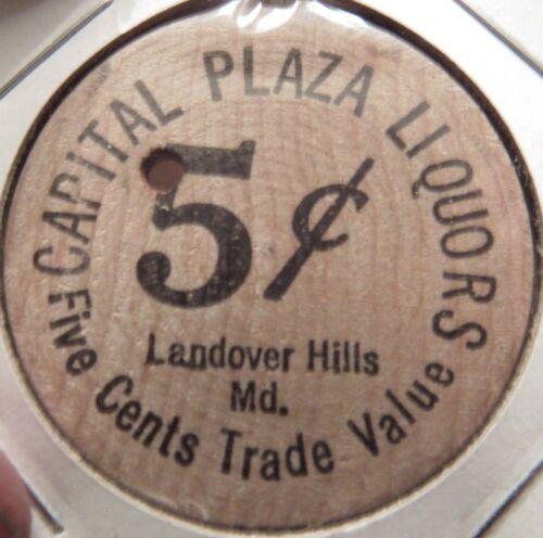 Vintage Capital Plaza Liquors Landover Hills, MD Wooden Nickel - Token Maryland